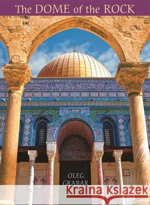 The Dome of the Rock Oleg Grabar 9780674023130