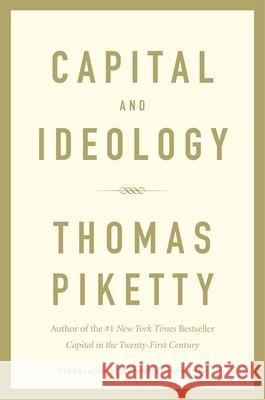 Capital and Ideology Piketty Thomas 9780674980822