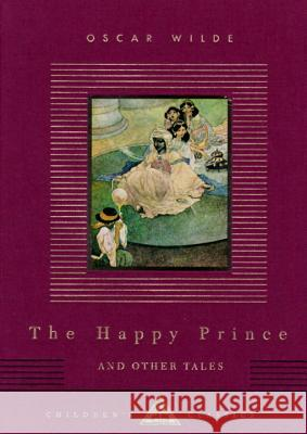 The Happy Prince and Other Tales Oscar Wilde Wright                                   Charles Robinson 9780679444732