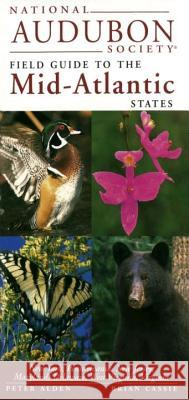 National Audubon Society Guide to the Mid-Atlantic Stat Es Peter Alden Chanticleer Press Inc                    Dennis Paulson 9780679446828