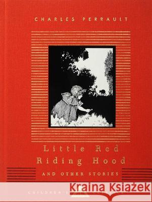 Little Red Riding Hood and Other Stories: Children's Classics Charles Perrault A. E. Johnson W. Heath Robinson 9780679451037