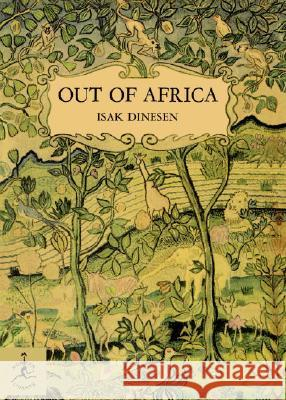 Out of Africa Isak Dinesen 9780679600213