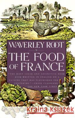 The Food of France Waverly Root 9780679738978