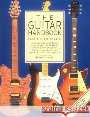 The Guitar Handbook Ralph Denyer Andy Summers 9780679742753