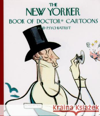 The New Yorker Book of Doctor Cartoons New Yorker Magazine 9780679765738