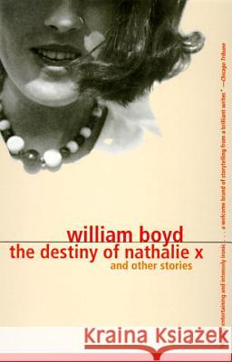The Destiny of Nathalie X William Boyd 9780679767848