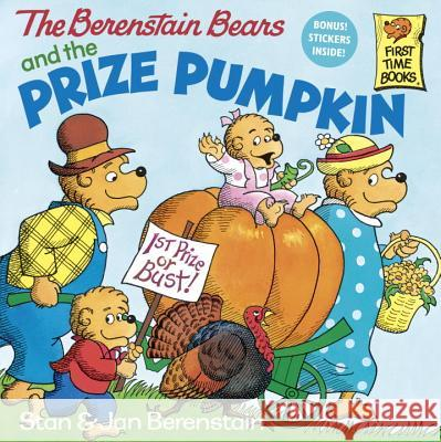 The Berenstain Bears and the Prize Pumpkin Stan Berenstain Jan Berenstain 9780679808473