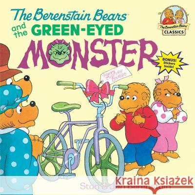 The Berenstain Bears and the Green-Eyed Monster Stan Berenstain Jan Berenstain 9780679864349