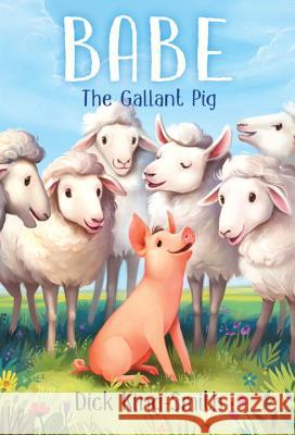 Babe the Gallant Pig Dick King-Smith Mary Rayner 9780679873938 Yearling Books