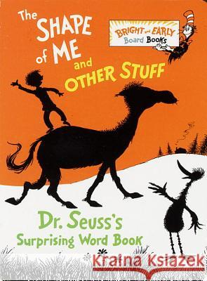 The Shape of Me and Other Stuff Dr Seuss 9780679886310