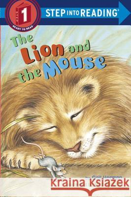 The Lion and the Mouse Gail Herman Aesop                                    Lisa McCue 9780679886747