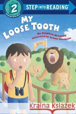 My Loose Tooth : Step Into Reading 2 Stephen Krensky Hideko Takahashi 9780679888475