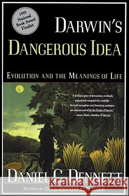 Darwin's Dangerous Idea: Evolution and the Meanings of Life Dennett, Daniel Clement 9780684824710 TOUCHSTONE PRESS
