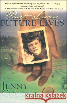 Past Lives Future Lives Jenny Cockell 9780684832166