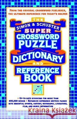 Simon & Schuster Super Crossword Puzzle Dictionary and Reference Book Seth Godin Godin                                    Seth Godin Productions 9780684856964