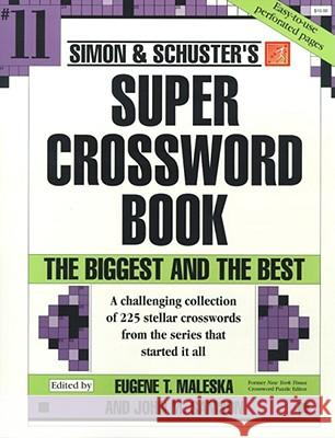 Simon & Schuster Super Crossword Book #11 Eugene T. Maleska John M. Samson 9780684871868 Fireside Books