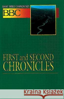 Basic Bible Commentary First and Second Chronicles Abingdon Press                           Leonard T. Wolcott Lynne M. Deming 9780687026265