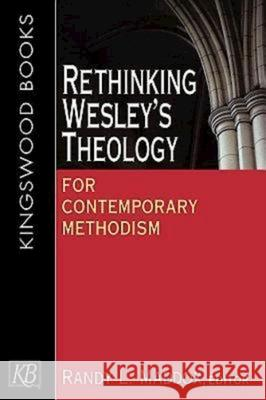 Rethinking Wesley's Theology for Contemporary Methodism Randy L. Maddox Rex Matthews 9780687060450 Abingdon Press