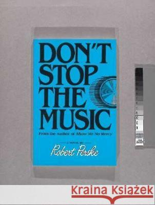 Dont Stop the Music Robert Perske 9780687110605