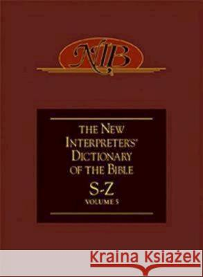 New Interpreter's Dictionary of the Bible Volume 5 - Nidb Katharine Doob Sakenfeld 9780687333950