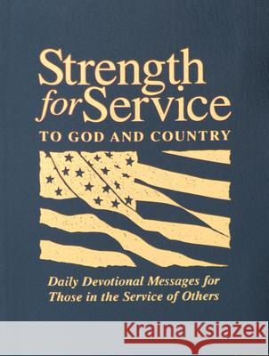 Strength for Service to God and Country-Navy Norman E. Nygaard Andrew B. Miller Joseph L. Harris 9780687491261