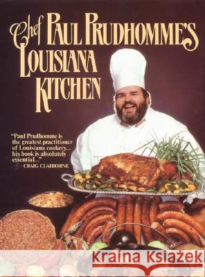 Chef Prudhomme's Louisiana Kitchen Paul Prudhomme Tom Jimison 9780688028473