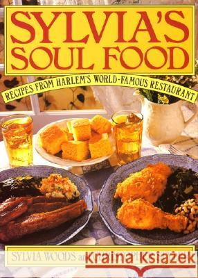 Sylvia's Soul Food Sylvia Woods Christopher Styler 9780688100124