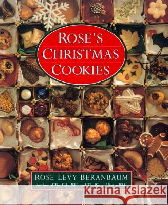 Rose's Christmas Cookies Rose Levy Beranbaum 9780688101367