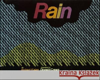 Rain Robert Kalan Donald Crews 9780688104795