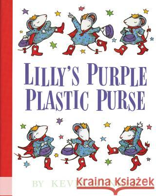 Lilly's Purple Plastic Purse Kevin Henkes 9780688128975 Greenwillow Books