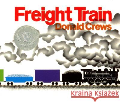 Freight Train Big Book Donald Crews Donald Crews 9780688129408