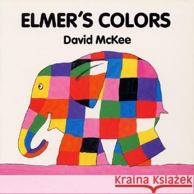 Elmer's Colors Board Book David McKee David McKee 9780688137625