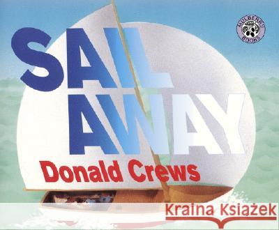 Sail Away Donald Crews Donald Crews 9780688175177