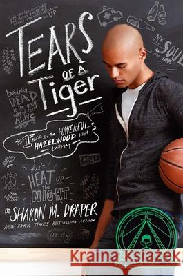 Tears of a Tiger Sharon Mills Draper 9780689318788 Atheneum Books