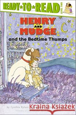 Henry and Mudge and the Bedtime Thumps Cynthia Rylant Sucie Stevenson 9780689801624