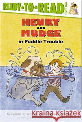Henry and Mudge in Puddle Trouble Cynthia Rylant Sucie Stevenson 9780689810039
