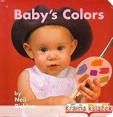Baby's Colors Neil Ricklen Rga Publishing 9780689812392