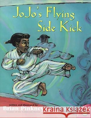Jojo's Flying Sidekick Brian Pinkney J. Brian Pinkney Brian Pinkney 9780689821929