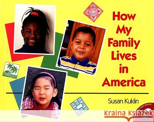 How My Family Lives in America Susan Kuklin 9780689822216