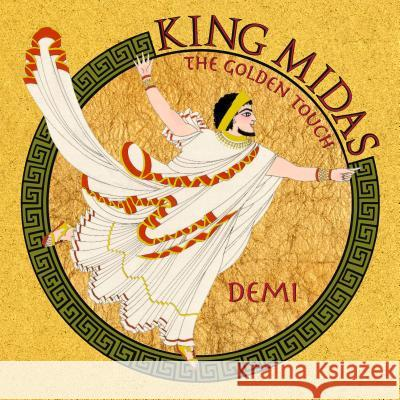 King Midas: The Golden Touch Demi                                     Demi 9780689832970