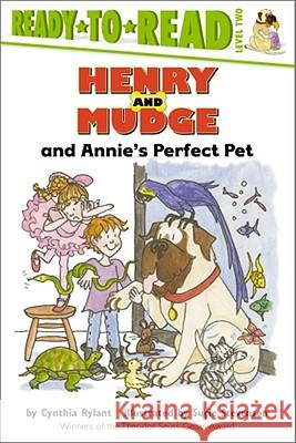 Henry and Mudge and Annie's Perfect Pet Cynthia Rylant Sucie Stevenson 9780689834431