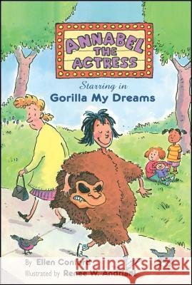 Annabel the Actress Starring in Gorilla My Dreams Ellen Conford Renee W. Andriani 9780689838835 Aladdin Paperbacks