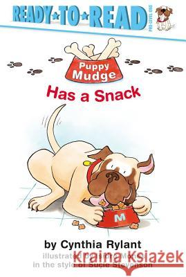 Puppy Mudge Has a Snack Isidre Mones Cynthia Rylant 9780689839818