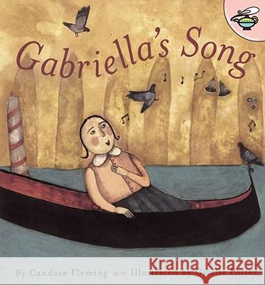 Gabriella's Song Candace Fleming Giselle Potter 9780689841750