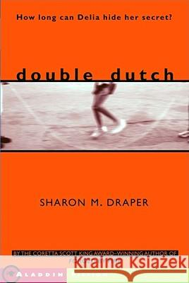 Double Dutch Sharon Mills Draper 9780689842313 Aladdin Paperbacks