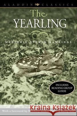 The Yearling Marjorie Kinnan Rawlings Patricia Reilly Giff 9780689846236 Aladdin Paperbacks