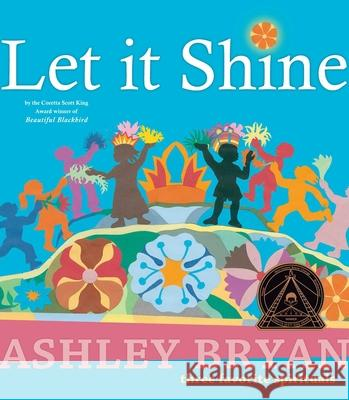 Let It Shine Ashley Bryan Ashley Bryan 9780689847325