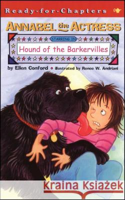 Annabel the Actress Starring in Hound of the Barkervilles Ellen Conford Renee W. Andriani 9780689847912 Aladdin Paperbacks