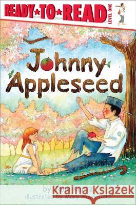 Johnny Appleseed Jane Kurtz Mary Haverfield 9780689859588