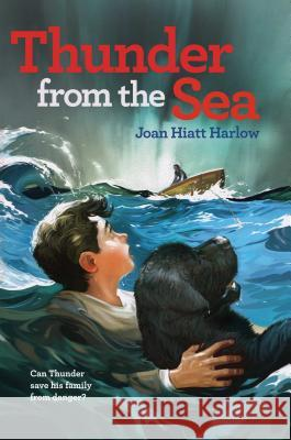 Thunder from the Sea Joan Hiatt Harlow 9780689864049